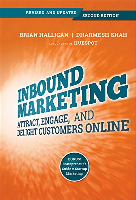 Inbound Marketing Book Summary : Attract, Engage, and Delight Your Customers Online