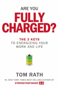 Are You Fully Charged by Tom Rath