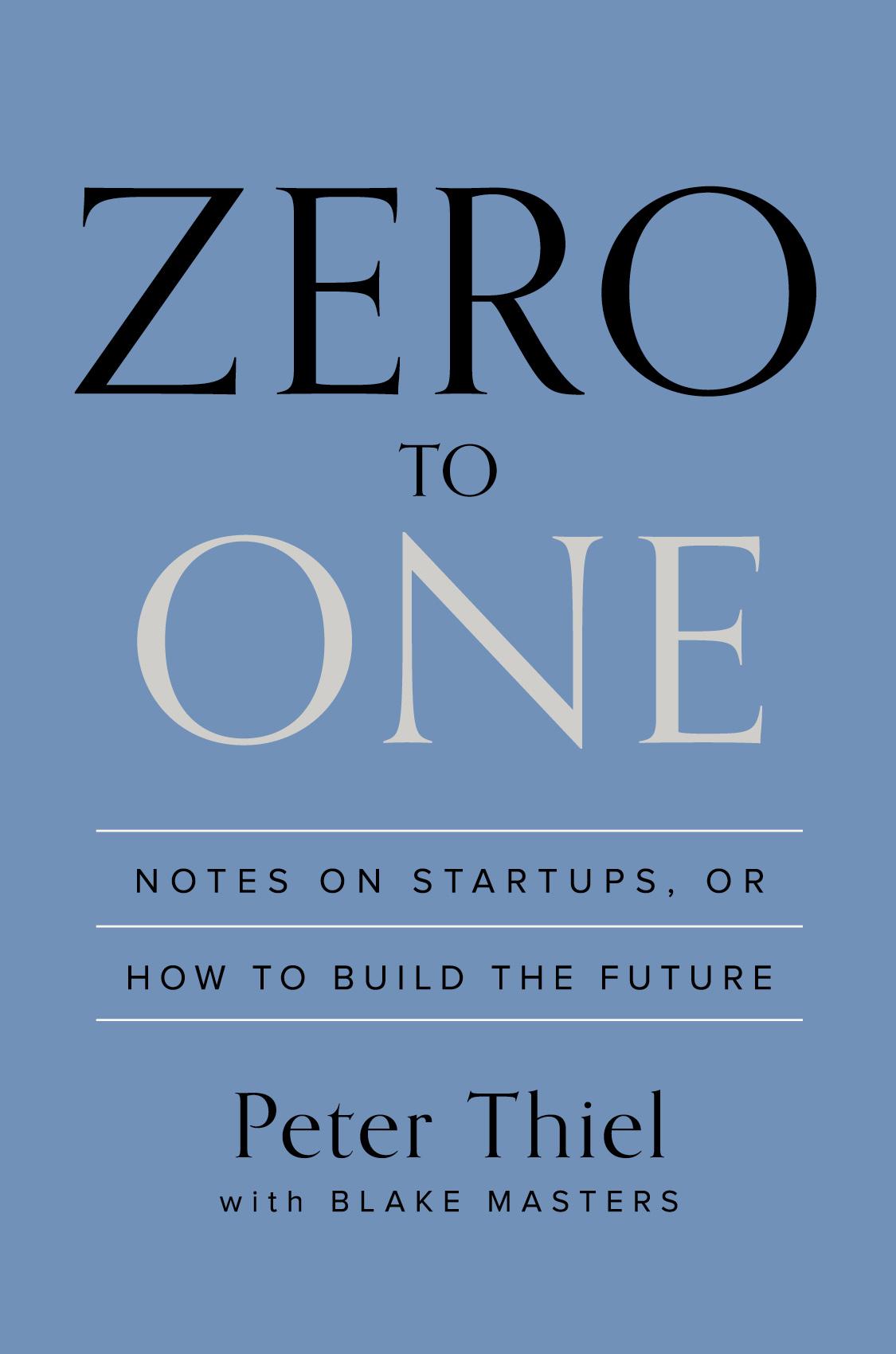 Zero To One Book Summary