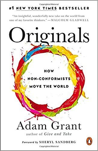 Originals by Adam Grant - Book Summary