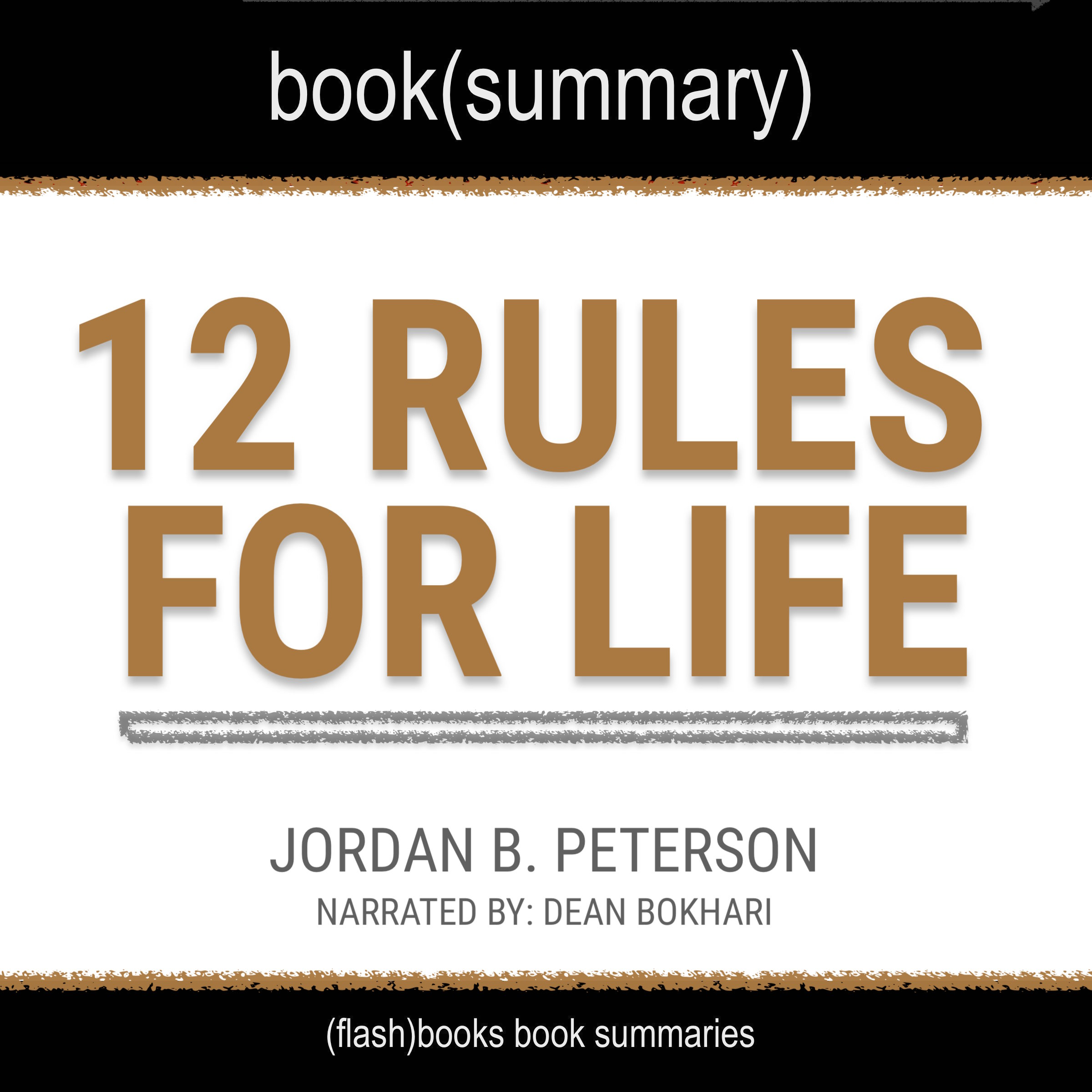 12_Rules_for_Life_by_Jordan_B_Peterson_Audiobook_Summary