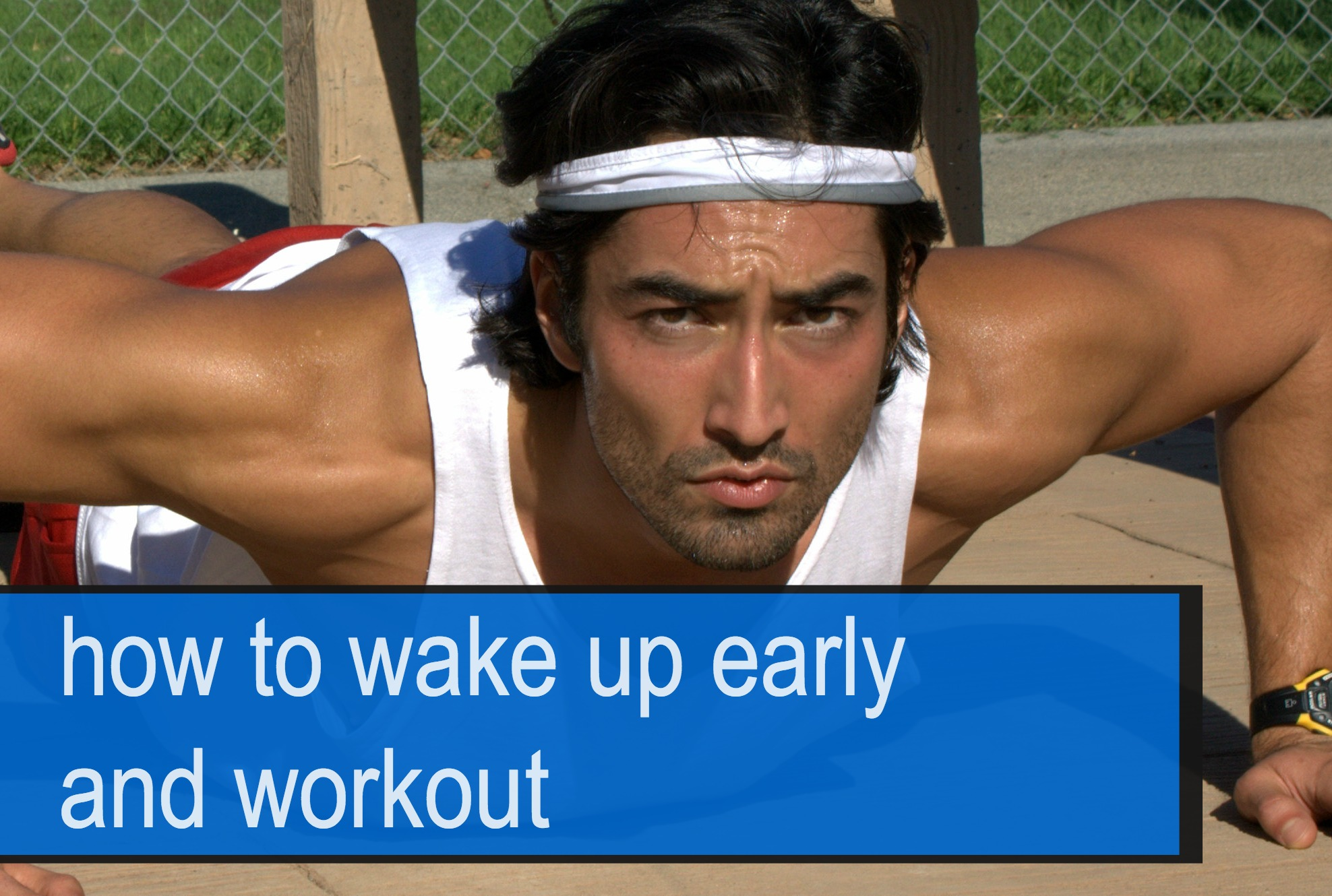 Dean Bokhari - How to Wake Up and Workout