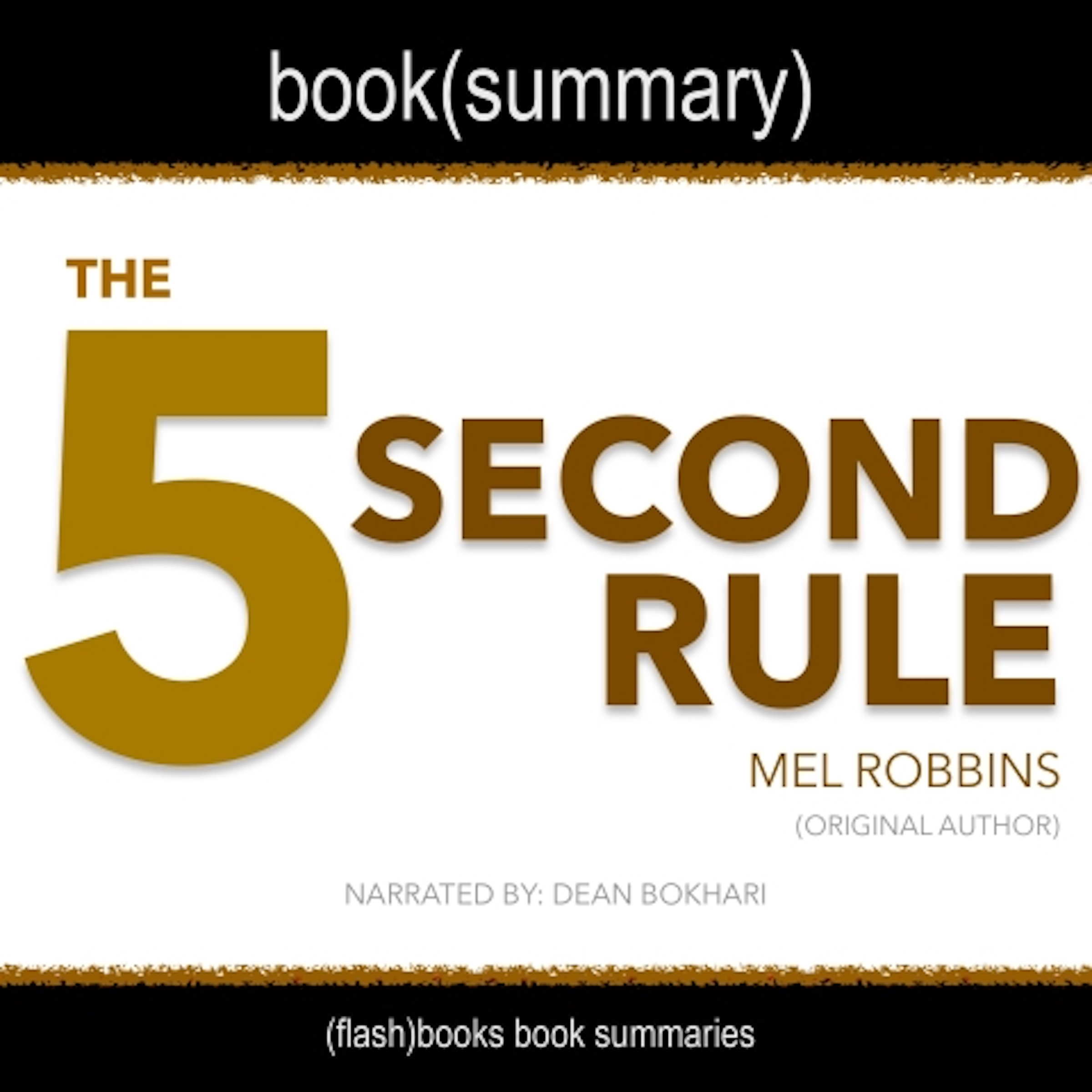 The_5_Second_Rule_By_Mel_Robbins_Audiobook_Summary