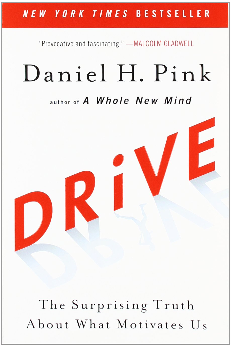 Drive by Dan Pink : Book Summary