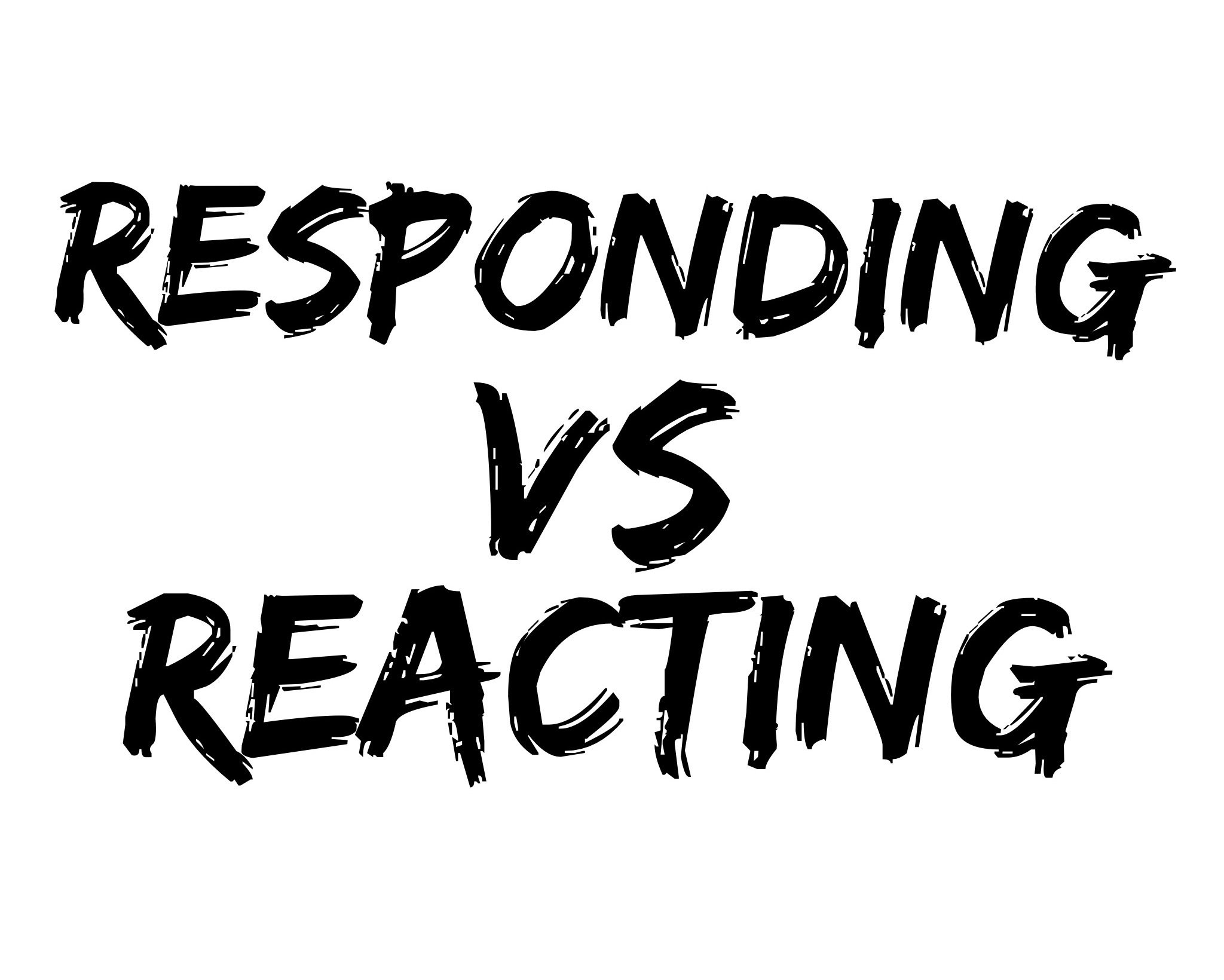 respond_rather_than_react