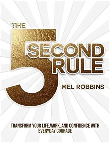The_5_Second_Rule_by_Mel_Robbins