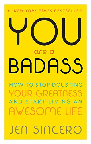 You_Are_a_Badass_by_Jen_Sincero_book_summary